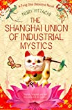 Image de The Shanghai Union of Industrial Mystics