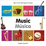 My First Bilingual Book - Music: Engl...