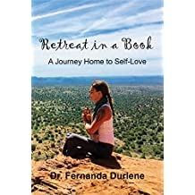 Retreat in a Book: A Journey Home to Self-Love (English Edition)