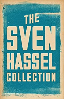 The Sven Hassel Collection (Sven Hassel War Classics) (English Edition) von [Hassel, Sven]