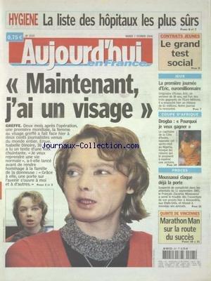 AUJOURD'HUI EN FRANCE [No 1530] du 07/02/2006 - HYGIENE - LA LISTE DES HOPITAUX LES PLUS SURS - MAINTENANT J'AI UN VISAGE DU ISABELLE DINOIRE - HOMMAGE A LA FAMILLE DE LA DONNEUSE - CONTRATS JEUNES -LE GRAND TEST SOCIAL - PROCES - MOUSSAOUI CLAQUE LA PORTE - LES SPORTS - FOOT DROGBA DANS LA COUPE D'AFRIQUE