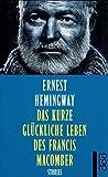 Buchinformationen und Rezensionen zu Das kurze glückliche Leben des Francis Macomber von Ernest Hemingway