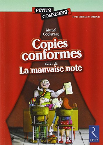 Copies conformes - La mauvaise note par Michel Coulareau