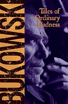 Tales of Ordinary Madness par [Bukowski, Charles]