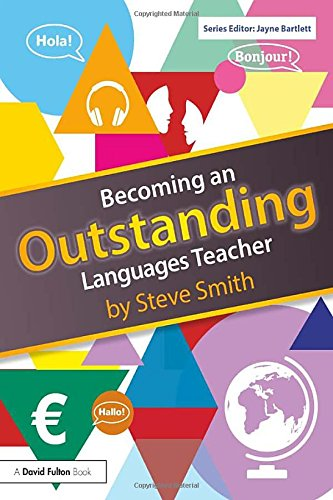 Becoming an Outstanding Languages Teacher (Becoming an Outstanding Teacher)