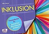 Inklusion - Themenkarten für Teamarbeit, Elternabende und Seminare - Elke Meyer