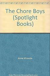 The Chore Boys (Spotlight Books)