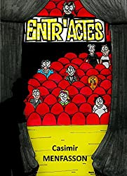 Entr'actes (French Edition)