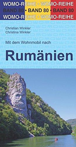 Mit dem Wohnmobil nach Rumänien (Womo-Reihe)