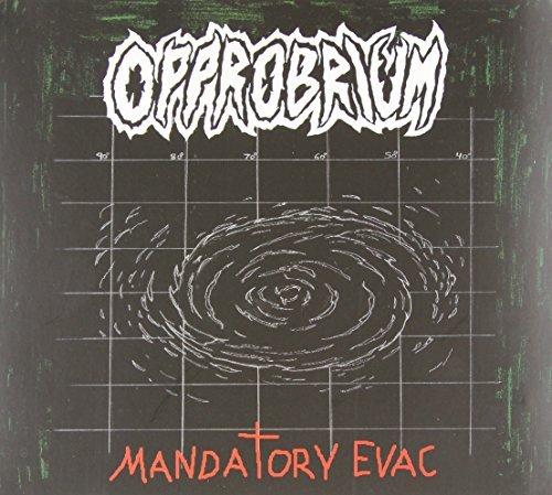 MANDATORY EVAC by OPPROBRIUM (2009-01-20)