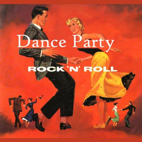 Dance Party Rock´n´roll
