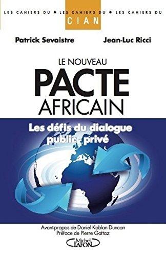 Le Nouveau Pacte Africain par Sevaistre Patrick