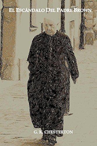 El Escandalo del Padre Brown: Volumen V - Historias del Padre Brown: Volume 5