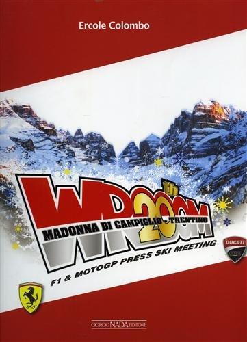 Wrooom 20th. F1 e moto GP (Grandi corse su strada e rallies) por Ercole Colombo