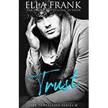 Trust (Temptation Series Book 3) (English Edition)