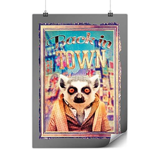 Wellcoda Zurück Im Stadt Dorf Scherz Komisch Plakat AFFE A1 (84cm x 60cm) Glänzend schweres Papier, Ideal für die Gestaltung, Einfach zu hängen Kunst
