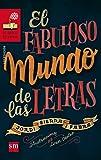 El Fabuloso Mundo De Las Letras (Barco de Vapor Roja)