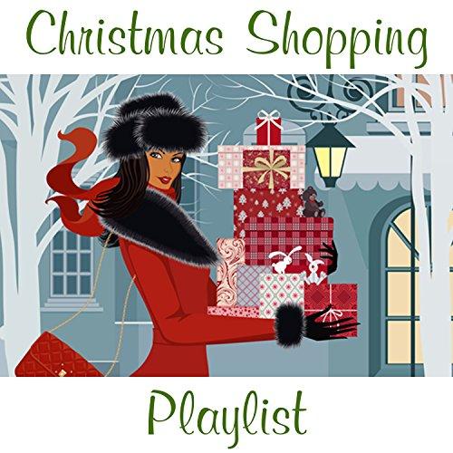Christmas Shopping Playlist