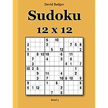 Sudoku 12 x 12: Band 3