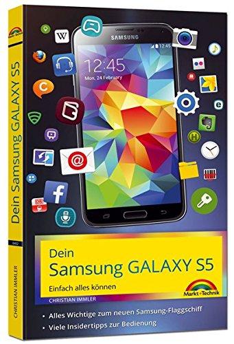 Preisvergleich Produktbild Dein Samsung Galaxy S5 Einfach alles können