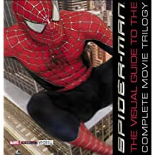Spider-man: The Visual Guide to the Complete Movie Trilogy (2007-04-05)