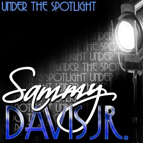 Under the Spotlight: Sammy Dav...