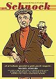 """Schnock, N° 21, hiver 2016 : Michel Audiard : """"Je m'enrhume quand je ne porte pas de casquette"""""""