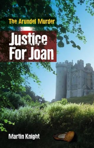 Justice For Joan: The Arundel Murder