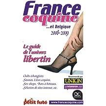 Petit Futé France coquine : Et Belgique