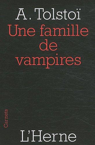 Une famille de vampires par Alexis Tolstoï
