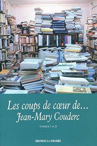 Les coups de coeur de... Jean-Mary Couderc tomes I et II