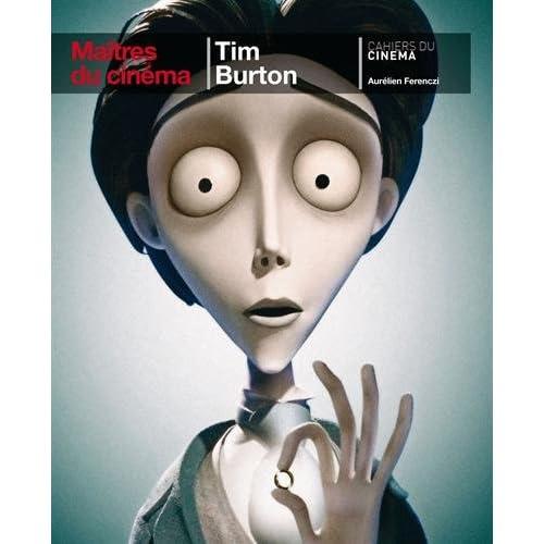 Tim Burton / Maitre du Cinéma