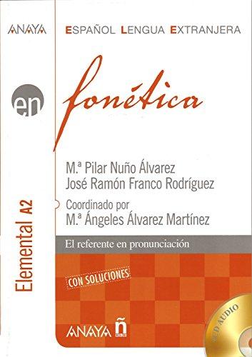 Fonética. Nivel elemental A2 (Anaya E.L.E. En - Fonética - Elemental (A2))