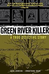 Green River Killer: A True Detective Story by Jeff Jensen (2011-09-13)