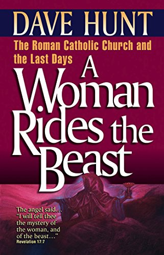 A woman rides the beast roman catholic church and the last days a woman rides the beast roman catholic church and the last days by hunt fandeluxe Gallery