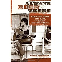 "Always Been There: Roseanne Cash, """"The List"""" and the Spirit of Southern Music"