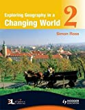 Exploring Geography in a Changing World PB2