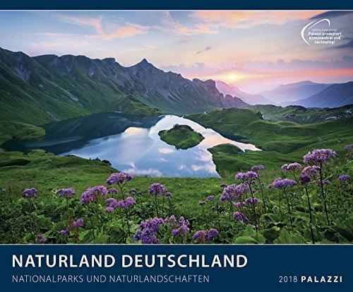 NATURLAND DEUTSCHLAND 2018 : Nationalparks und Naturlandschaften - Bayern - Hessen - Nordsee - Ostsee - Landschafts - Kalender 60 x 50 cm - Partnerlink