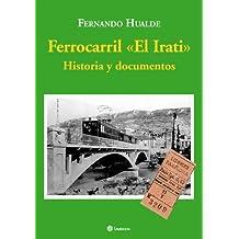 Ferrocarril el irati - historia y documentos