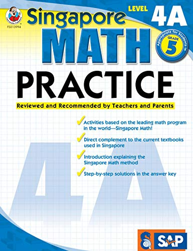 Singapore Math - Level 4A Math Practice Workbook for 5th Grade, Paperback, Ages 10-11 with Answer Key (Singapore Math Practice)