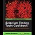 Selenium Testing Tools Cookbook