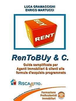 Ren To Buy & Company di [GRAMACCIONI, LUCA, ENRICO MARTUCCI]