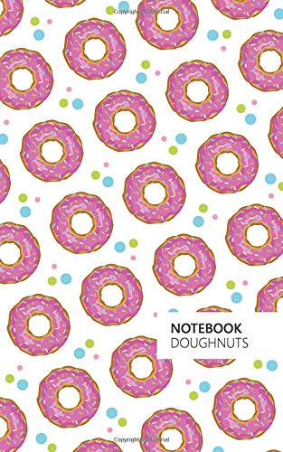 Doughnut Notebook: (White Edition) Fun notebook 96 ruledlined pages (5x8 inches  12.7x20.3cm  Junior Legal Pad  Nearly A5)