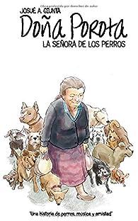 Doña Porota: La Señora De Los Perros par  Josué A. Giunta