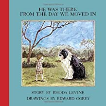 He Was There From the Day we Moved In (New York Review Books Children's Collection) by Rhoda Levine (25-Oct-2012) Hardcover