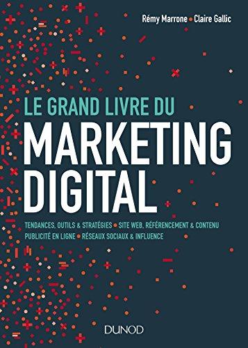Le Grand Livre du Marketing digital (Hors collection)