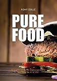 PURE FOOD: schlank, gesund und glücklich mit dem Paleo Code