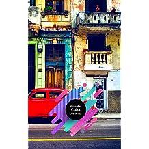 Guía de viaje Cuba: Guía de viajes, mapas y viajes. (Spanish Edition)