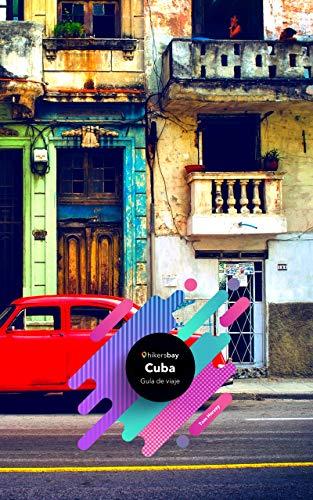 Guía de viaje Cuba: Guía de viajes, mapas y viajes. eBook: Harvey ...