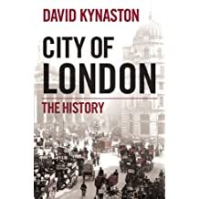 City of London: 1815-2000 by David Kynaston (2011-12-12)